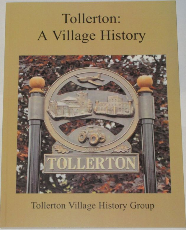 Tollerton: A Village History, compiled by the Tollerton Village History Group